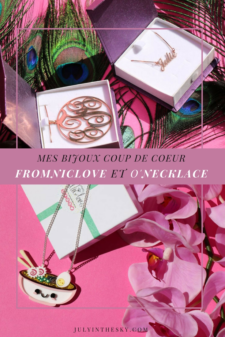 July In The Sky : blog beauté beauty bijoux fromniclove o'necklace