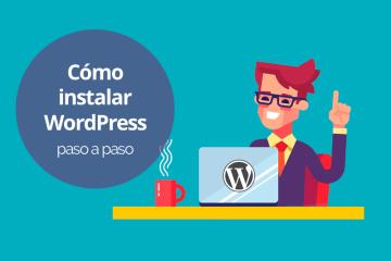 como instalar wordpress paso a paso - Cómo instalar Wordpress paso a paso