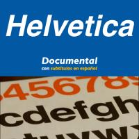 Documental sobre el diseño gráfico y la tipografía Helvética subtitulado al español