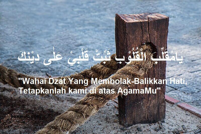 gambar Doa Yaa Muqollibal Qulub Tsabbit Qolbi 'Ala Dinika Arab dan Artinya