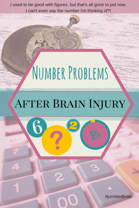 How I now struggle with mathmematics and numbers in general since my brain injury