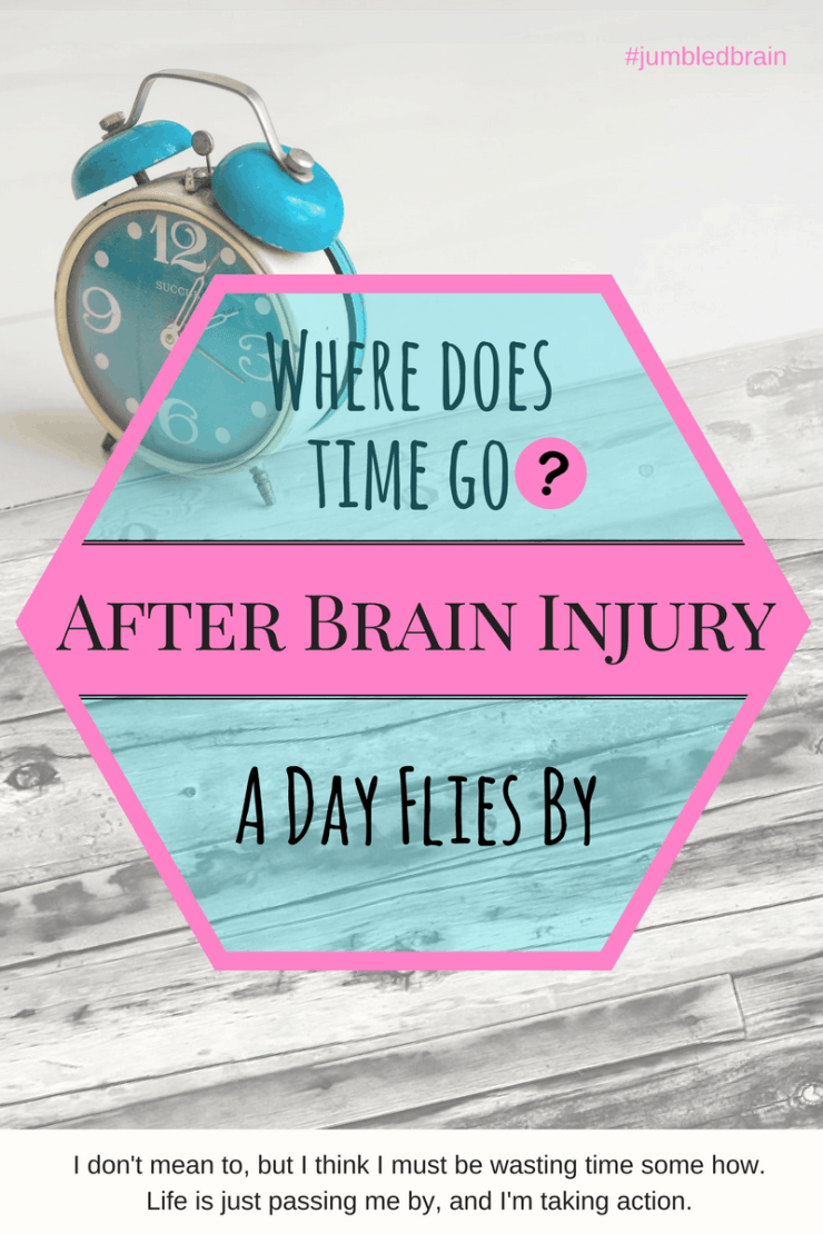 I would say I'm busy most days and yet I don't get much done. Since my brain injury time just flies past me. Or am I just really slow?