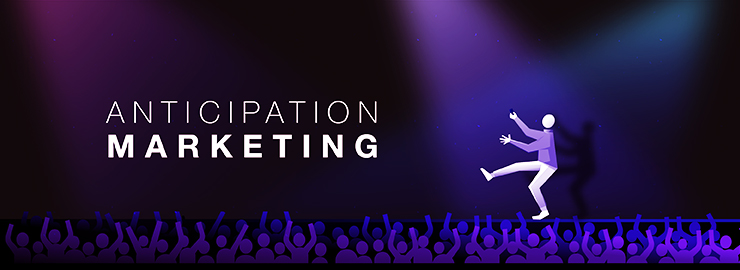 The Power of Anticipation Marketing