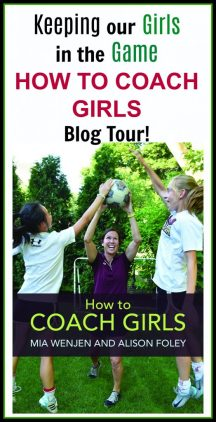 Keeping our Girls in the Game | HOW TO COACH GIRLS Blog Tour!