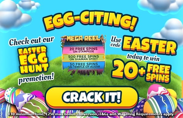 Check out our Easter Egg Hunt promotion! Use code EASTER today to win 20+ Free Spins