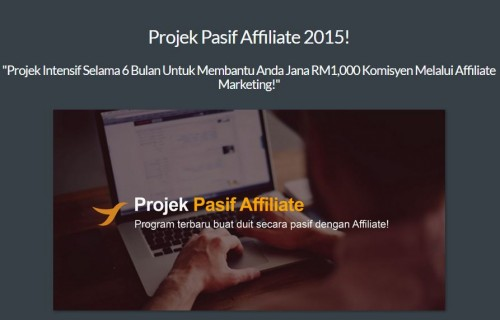 Projek Affiliate Pasif Income