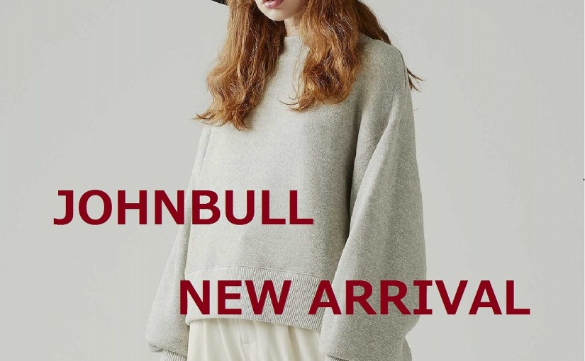 【JOHNBULL  NEW ARRIVAL】