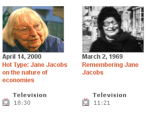 Jane Jacobs video at the CBC Site