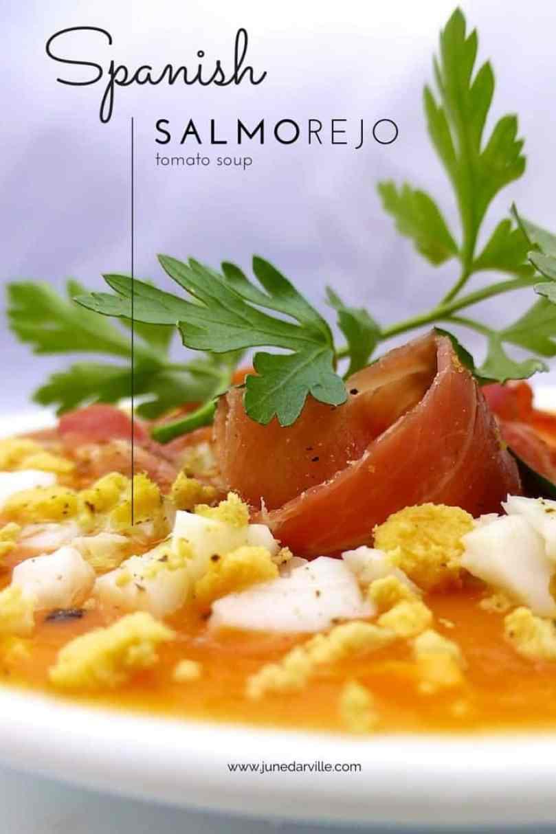 Savory salmorejo soup: a refreshing chilled Spanish tomato, bread and vinegar soup! Traditionally garnished with ham and boiled eggs.