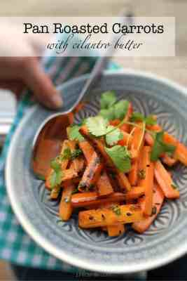 Easy Roasted Carrots with Cilantro Butter