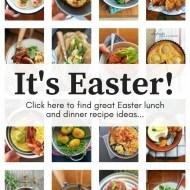 Easy Easter Dinner Recipes for you!