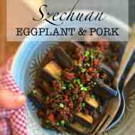 Best Szechuan Eggplant & Pork Recipe