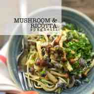 Best Mushroom Spaghetti with Garlic & Ricotta