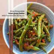 Best HK Green Beans Recipe & XO Sauce