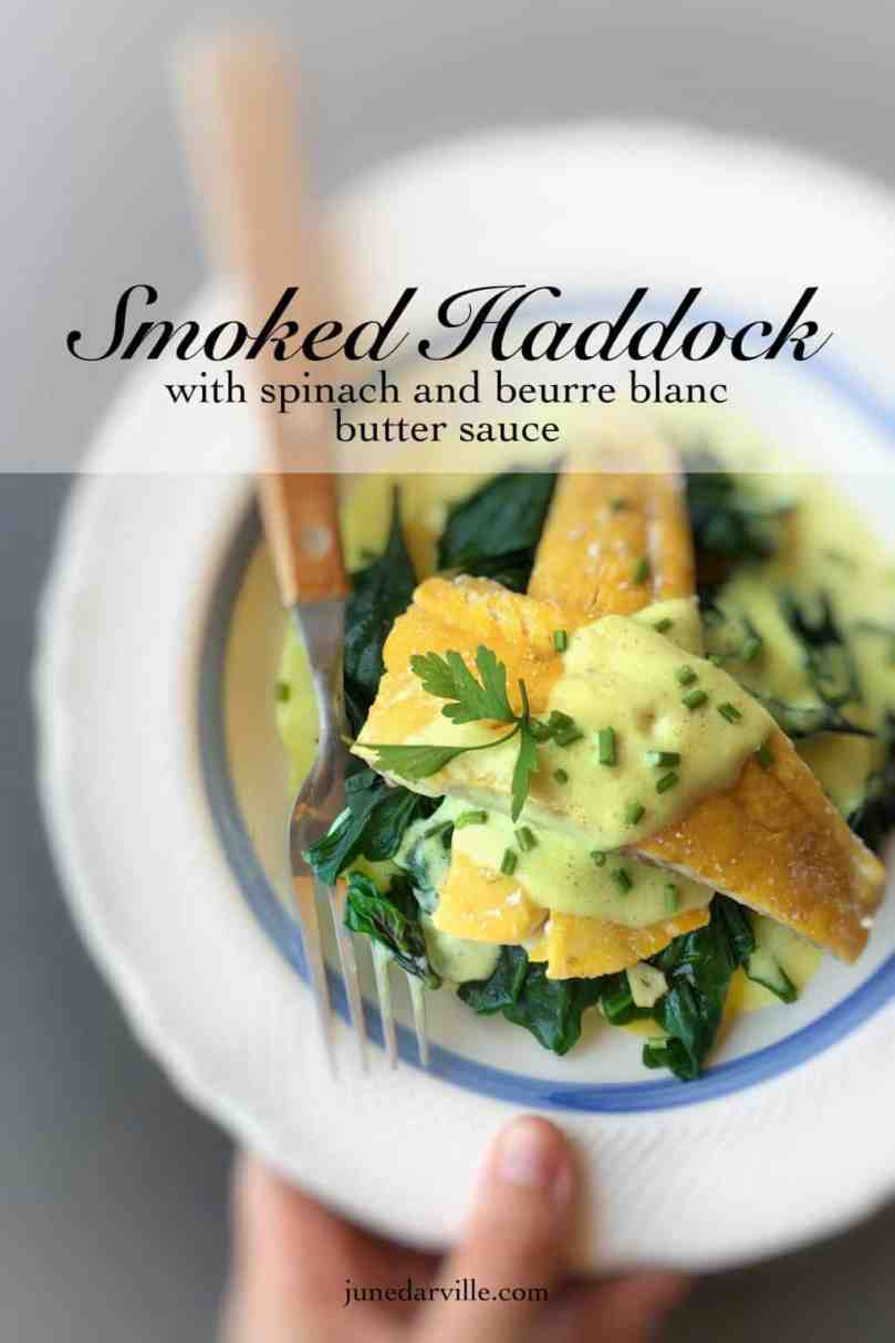 Delicious smoked haddock with spinach in a creamy beurre blanc butter sauce… A superb fish dinner you should definitely try out!