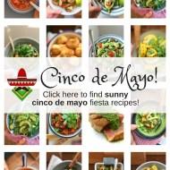 Easy Cinco de Mayo Mexican Fiesta Recipes!