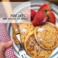 Easy Pancake Recipe with Leftover Bread