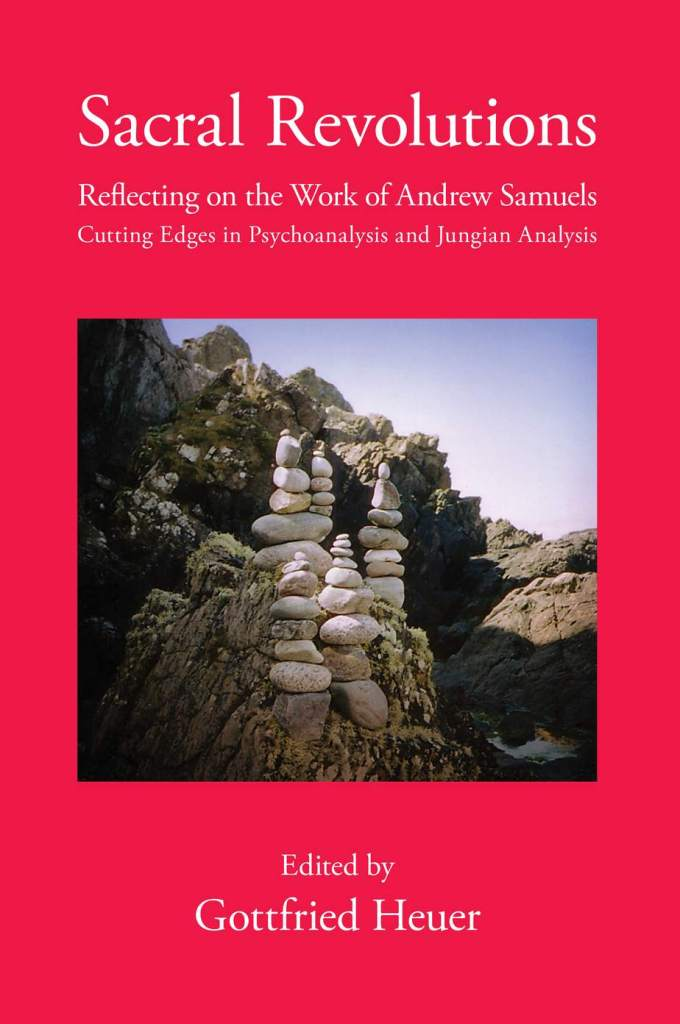 Book Cover: Sacral Revolutions: Reflecting on the Work of Andrew Samuels