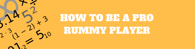 BE A PRO INDIAN RUMMY PLAYER