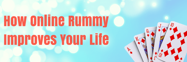 Online Rummy to Save your Life