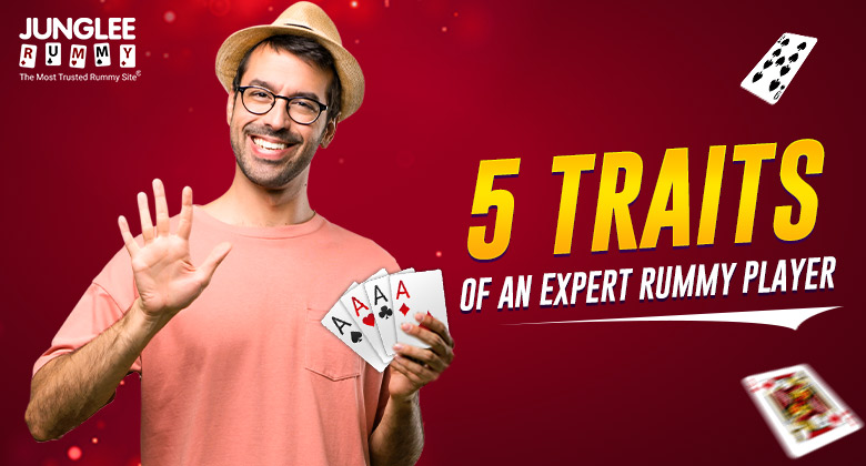 Traits of expert rummy player