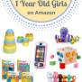 Best Gifts Ideas For 1 Year Old Girls On Amazon