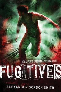 Junior Library Guild : Fugitives: Escape from Furnace 4 by ...