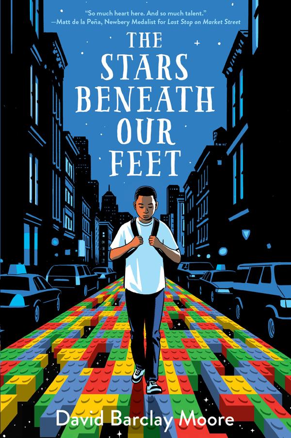 The Stars Beneath Our Feet by David Barclay Moore   Cumberland Regional HS Media Center