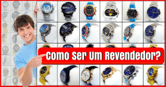 🔝➜Como Revender Relógios Todos os Dias! ➧Veja Como AGORA!🔝