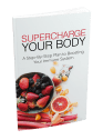 Super Charge Your Body