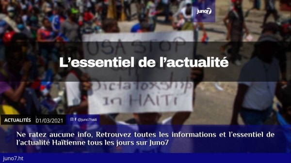 Haiti: L'essentiel de l'actualité du lundi 1er mars 2021