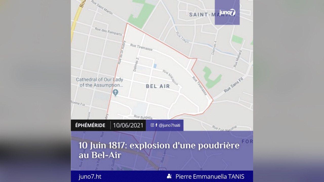 , 10 Juin 1817: explosion d'une poudrière au Bel-Air