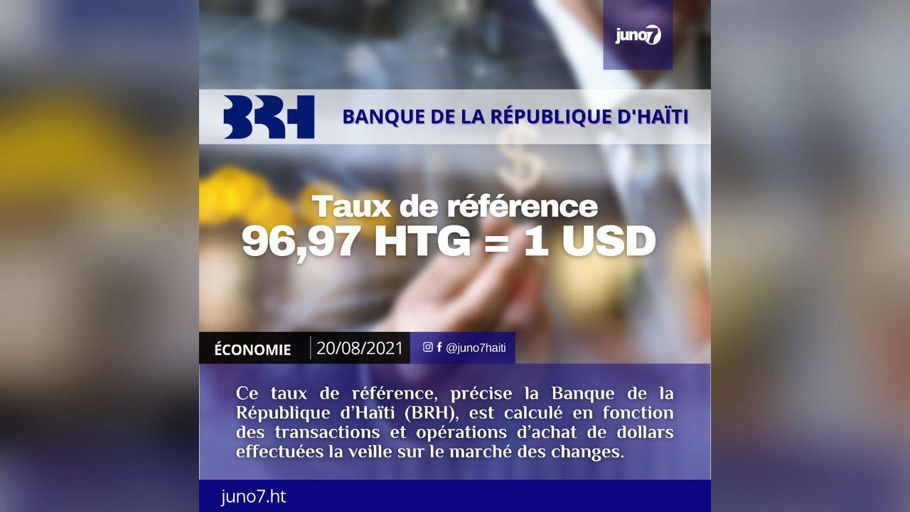 , Le taux de référence calculé par la BRH pour ce vendredi 20 août 2021