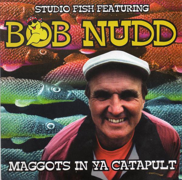 Bob Nudd – Maggots In Ya Catapult!