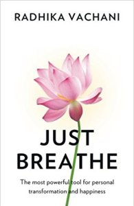 just breathe. rahdika vachani
