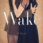 Blog Tour Review: Wake by Anna Hope