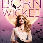 Review: Born Wicked by Jessica Spotswood