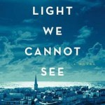 Review: All The Light We Cannot See by Anthony Doerr