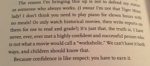 This last one about confidence & respect is from Why Not Me? by Mindy Kaling.