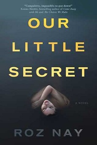 Review: Our Little Secret by Roz Nay