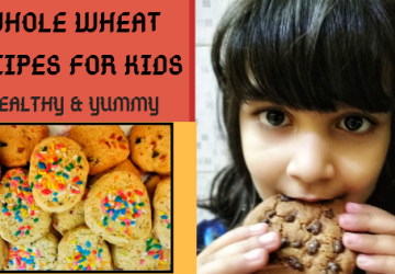Whole Wheat Recipes For Kids