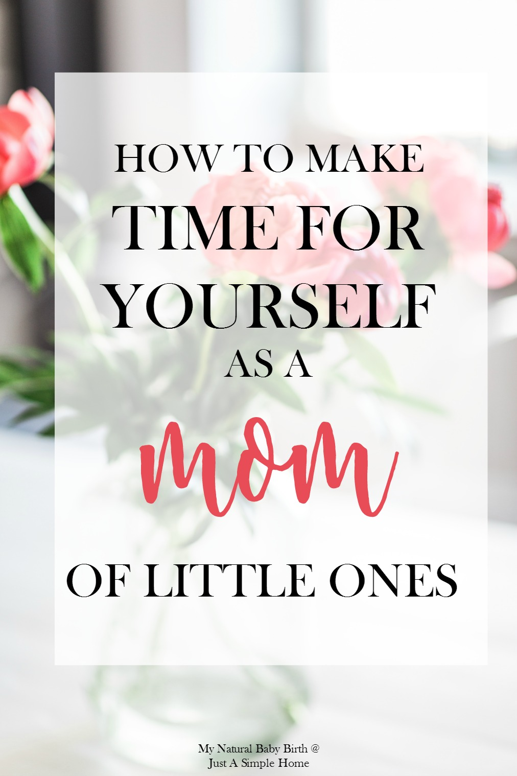 Make Time as a MOM _ Just A Simple Home