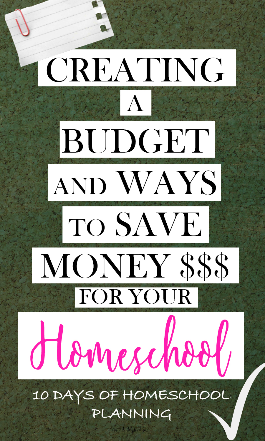 Creating a Budget and Ways to Save Money in Your Homeschool - 10 Days of Homeschool Planning