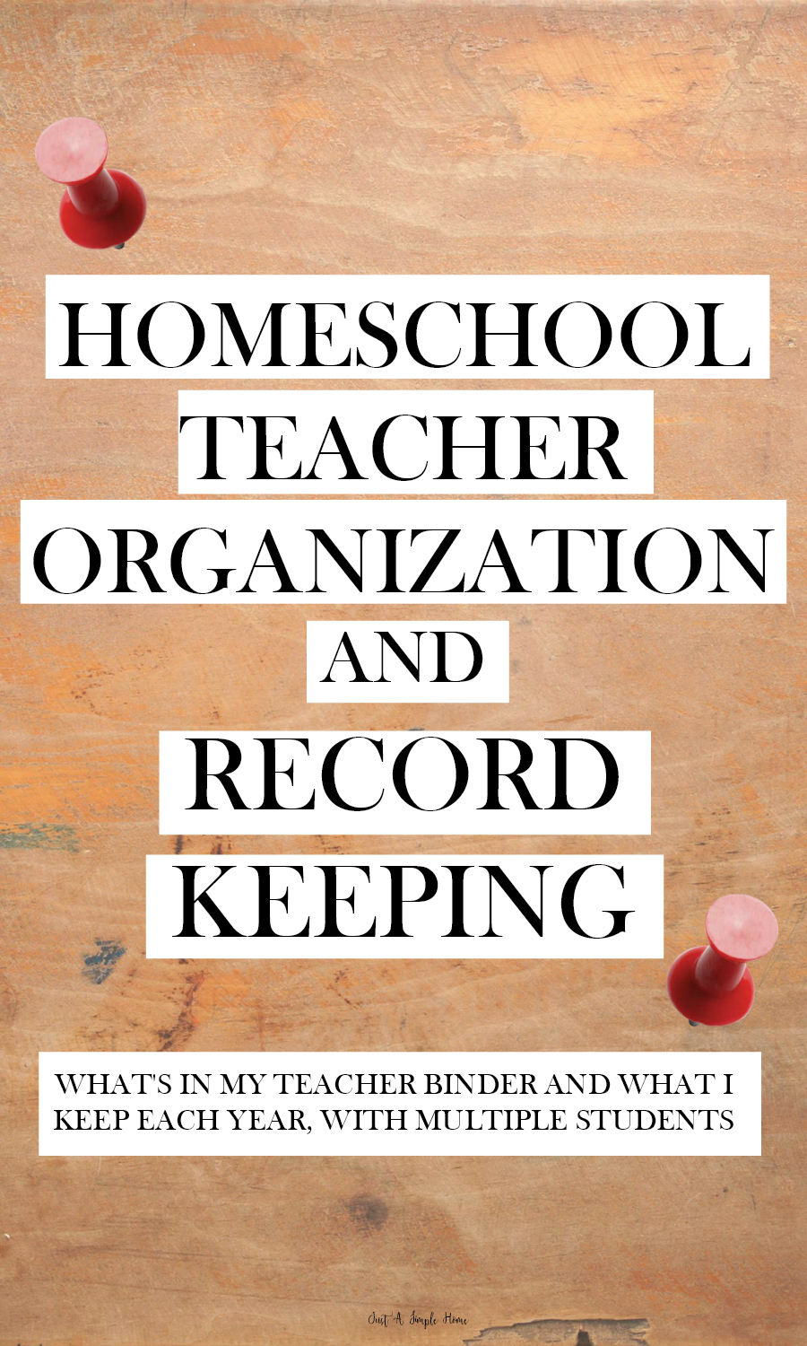 Homeschool Teacher Organization and Record Keeping - 10 Days of Homeschool Planning