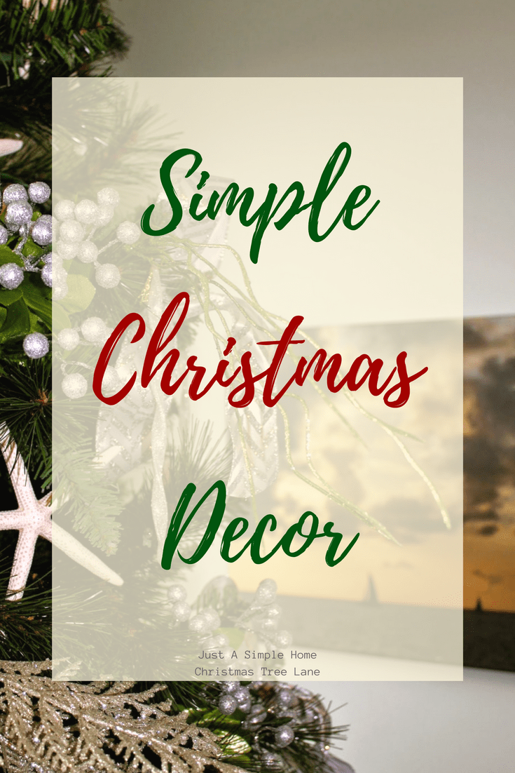 Simple Christmas Decor ideas to help you simplify the season