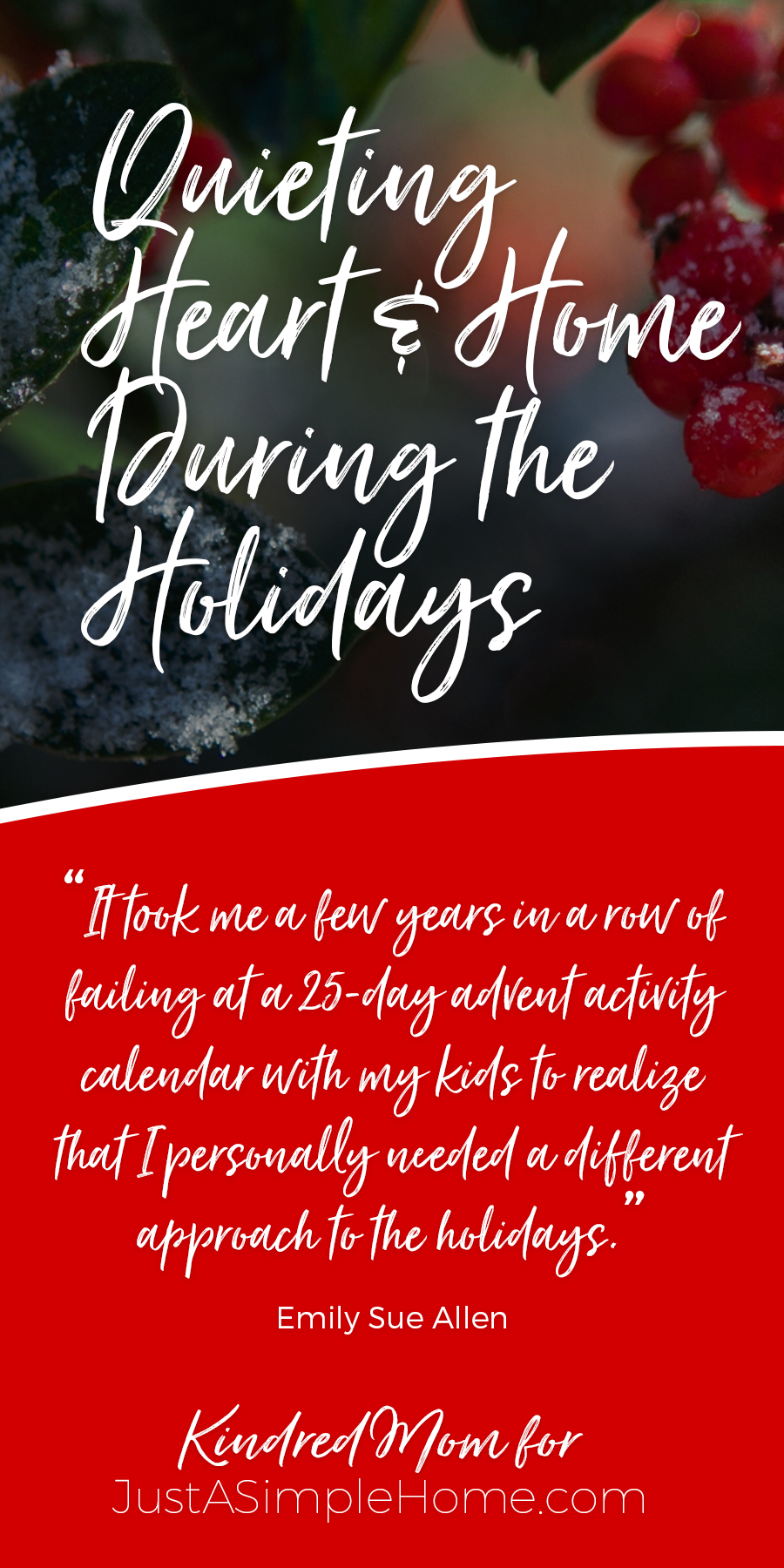 Quieting the Heart and Home During the Holidays