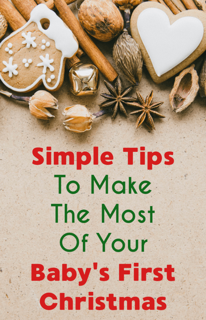Simple Tips to Make the Most out of your Baby's First Christmas. Abbey shares some tips us moms can use to make that very first Christmas magical, yet simple, for that very first Christmas. Part of the Simplify The Season Holiday Blog Party at Just A Simple Home.