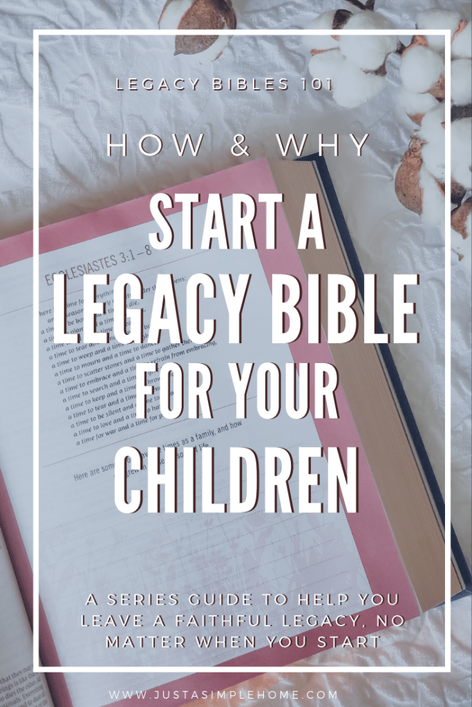 How and Why to Start a Legacy Bible for Your Children