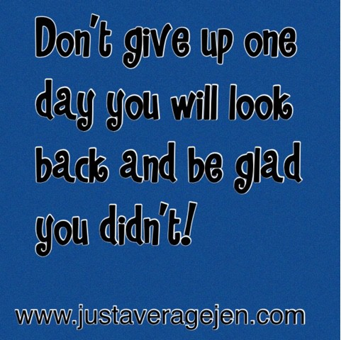 Don't Give up – hints and tips to keep you going!