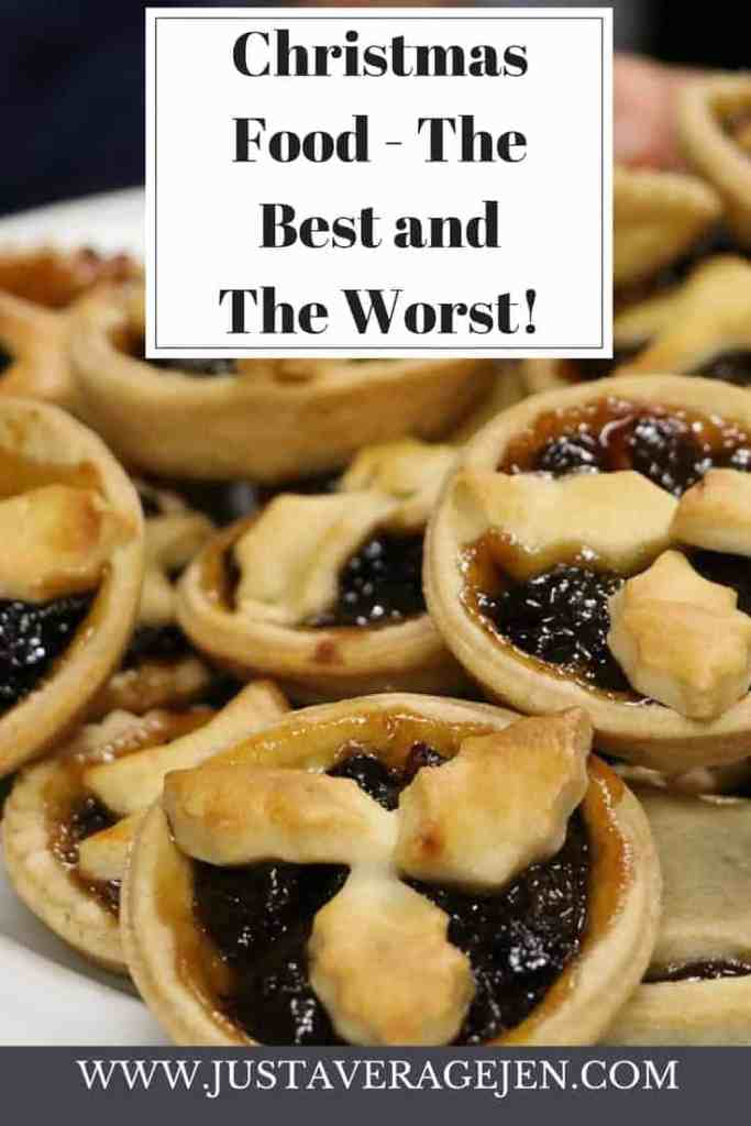 Christmas Food – The Best and The Worst!